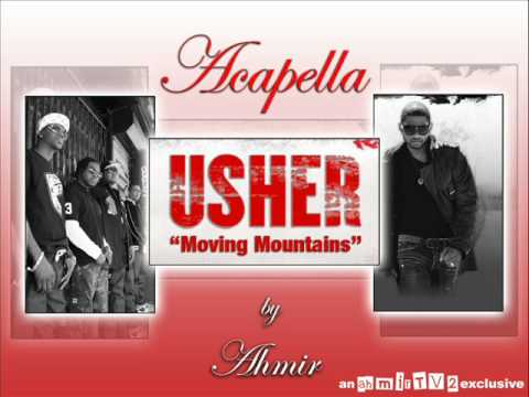 Moving Mountains Usher - Acapella