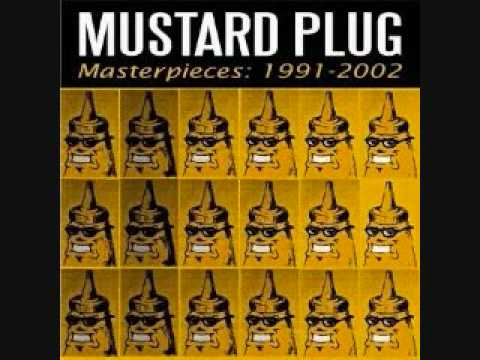 Mustard Plug - Throw A Bomb
