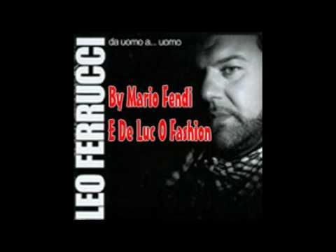 Leo Ferrucci - 04) Pare `Na Criatura [Da Uomo A...Uomo (Feb 2010)] By Mario Fendi & De Luc O Fashion