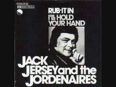 Jack Jersey and the Jordanaires Rub It In