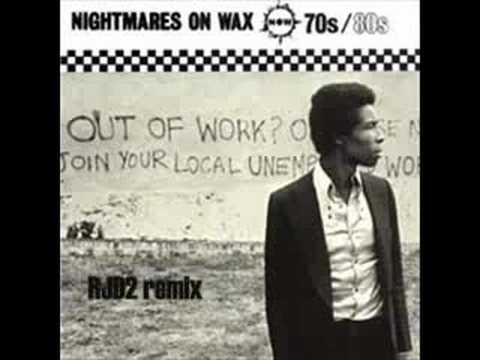 Nightmares On Wax - 70s 80s (RJD2 remix)