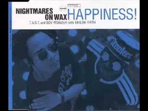 Nightmares On Wax - Happiness!