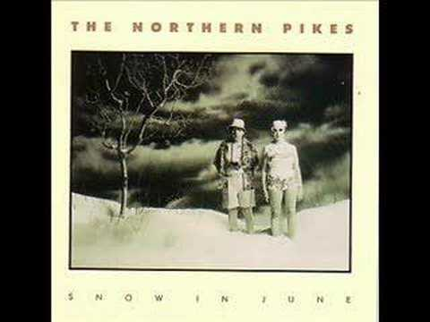 The Northern Pikes - Green Fields