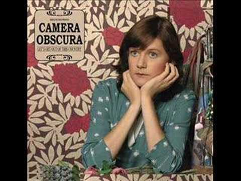 Camera Obscura - Come Back Margaret