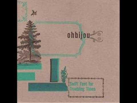 Tumbleweeds - Ohbijou
