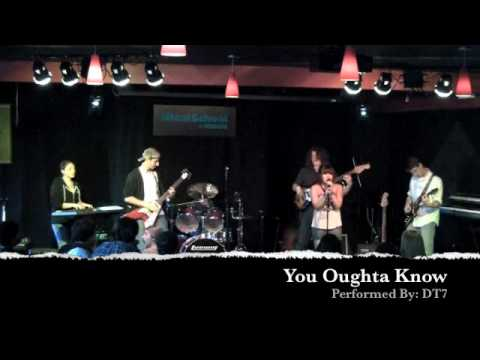 You Oughta Know (DT7)