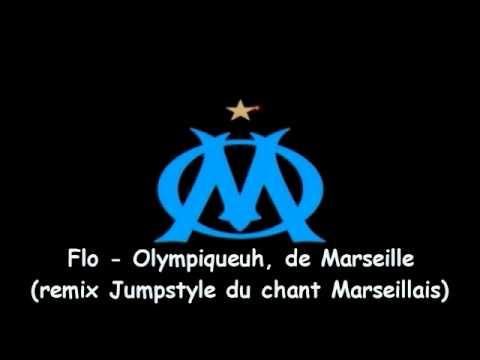 Flo - Olympiqueuh de Marseille (rmx Jump)