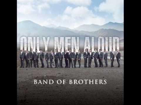 Only men aloud - Men of Harlech (New album: Band of brothers - 2009)