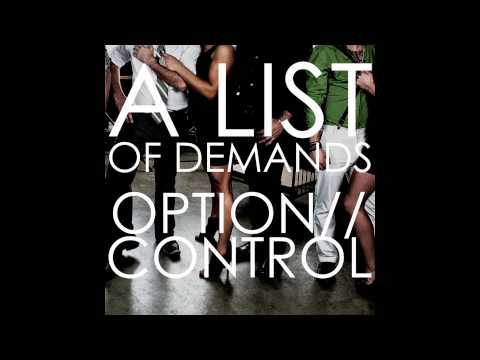 OPTION//CONTROL: A List Of Demands
