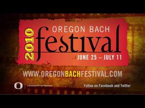 Oregon Bach Festival 2010 Season