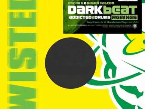 Oscar G.& Ralph Falcon-Dark Beat(Trent Cantrelle & Manufactured Superstars Mix)