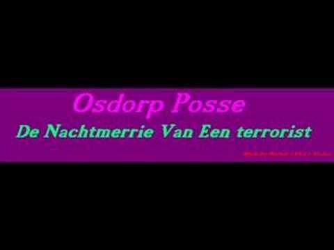 Osdorp Posse - De Nachtmerrie Van Een Terrorist