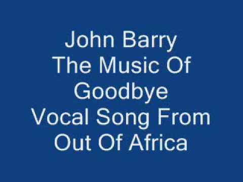John Barry The Music Of Goodbye From Out Of Africa