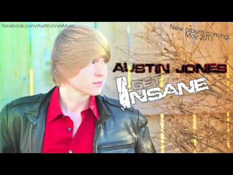 Austin Jones - Get Insane