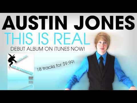 Austin Jones - This Is Real [Debut Album on iTunes NOW!]