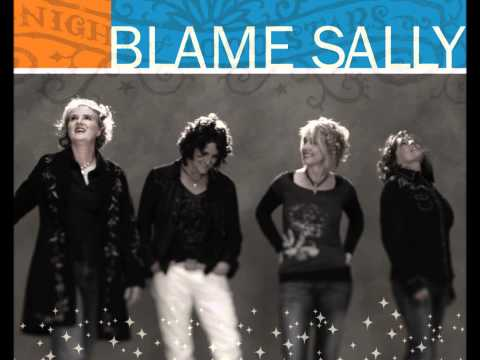 All Rise- Blame Sally