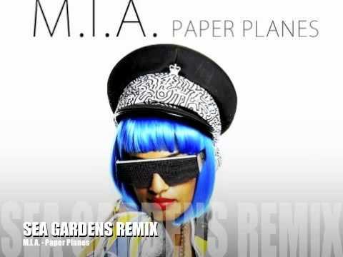 MIA Paper Planes (Sea Gardens Remix)