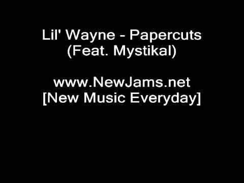 Lil Wayne - Papercuts (Feat. Mystikal) NEW 2010