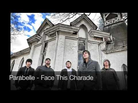 Parabelle - Face This Charade