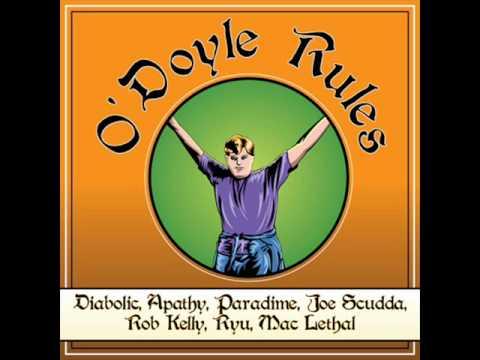 Diabolic, Apathy, Paradime, Joe Scudda, Rob Kelly, Ryu & Mac Lethal -- O`Doyle Rules (2011)