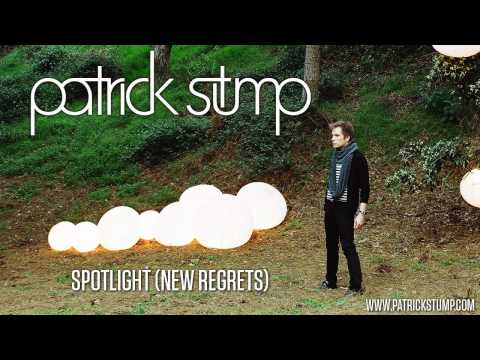 "Patrick Stump - ""Spotlight (New Regrets)"""