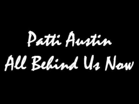 Patti Austin All Behind Us Now