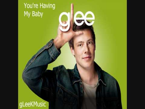 GLee Cast - You`re Having My Baby (HQ)