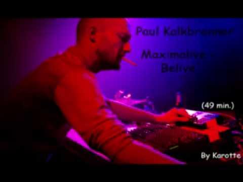 Paul Kalkbrenner - Maximalive - Belive [PART1] (49 min.)