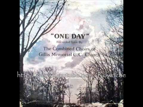 """One Day""- Gillis Memorial CC Church"