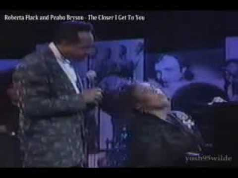 Roberta Flack and Peabo Bryson - The Closer I Get To You