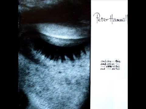 Peter Hammill - Too Many of My Yesterdays (1986)
