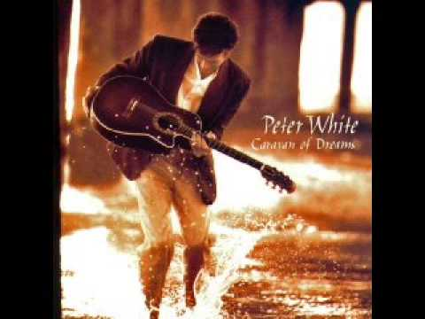 Caravan of Dreams - Peter White