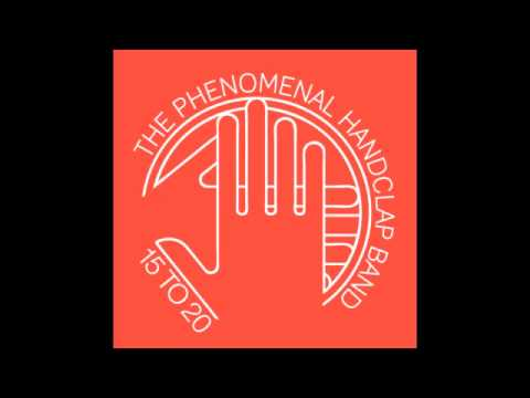 The Phenomenal Handclap Band - 15to20 (Glimmers Rmx - edit)