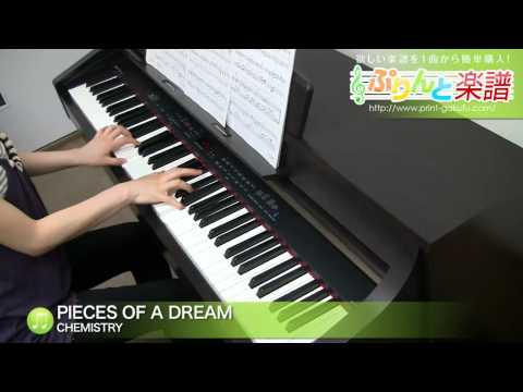 PIECES OF A DREAM / CHEMISTRY : ピアノ(ソロ) / 中級