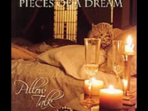 Pieces Of A Dream-Your Love
