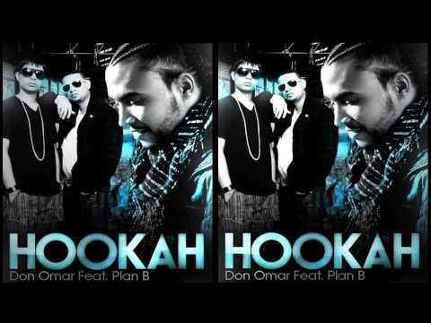 Hookah - Don Omar ft Plan B (Prod By Eliel) (Original)