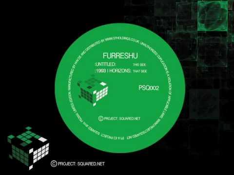 "PSQ002: FURESSHU ""UNTITLED / 1993 / HORIZONS"" 12 Inch"