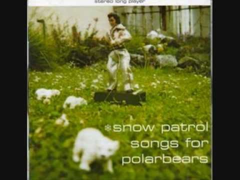 Snow Patrol - I Could Stay Away Forever