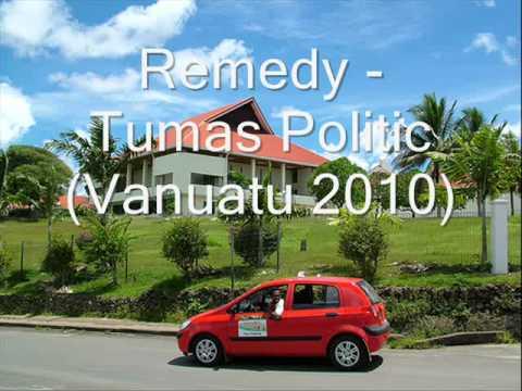 Remedy - Tumas Politic (Vanuatu reggae/Hiphop 2010)