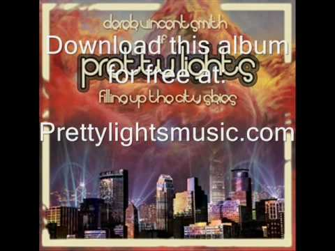 Pretty Lights- Aimin` At Your Head