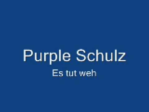 Purple Schulz - Es tut weh