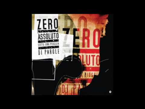 Zero Assoluto-Roma (Che Non Sorridi Quasi Mai)(2009) NUOVO CD Sotto Una Pioggia Di Parole