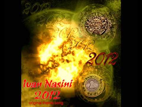 2012 inedit Soundtrack - Ivan Nasini original song