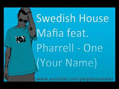 Swedish House Mafia feat. Pharrell - One (Your Name) (Radio Edit) (HQ)