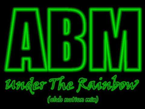 AlfaBeatMusic(ABM) - Under The Rainbow (club nation mix)