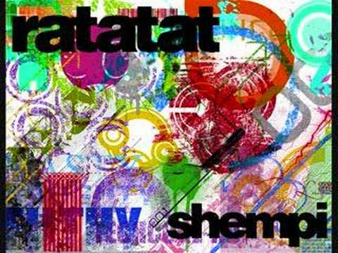 Ratatat - Shempi