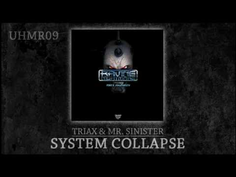 [UHMR09] Triax & Mr. Sinister - System Collapse