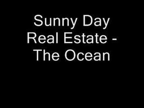 Sunny Day Real Estate - The Ocean