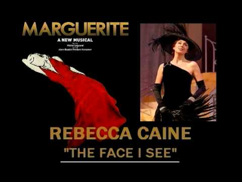 "Rebecca Caine - ""The Face I See"" (MARGUERITE)"