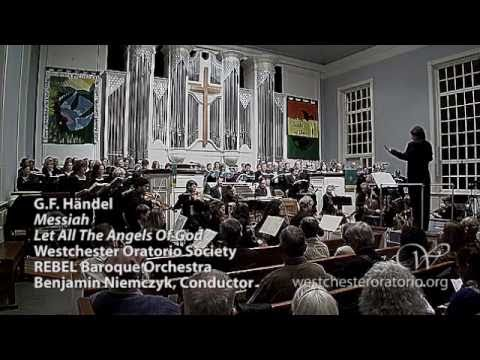"31 Chorus: Let All The Angels of God from H�ndel ""Messiah"""